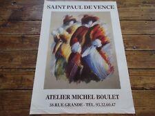 AFFICHE GALERIE SAINT PAUL DE VENCE ATELIER MICHEL BOULET 1985