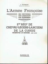 L.ROUSSELOT: Planche N°88 :2 ème Rég. de Chevau - Uniformes Trompette 1964