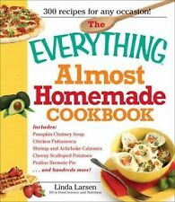 The Everything Almost Homemade Cookbook (Everything (Cooking))