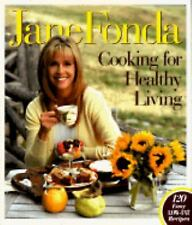 Cooking for Healthy Living by Jane Fonda