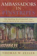 Ambassadors in Pinstripes: The Spalding World Baseball Tour and the Birth of the