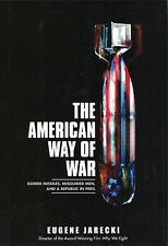 The American Way of War by Eugene Jarecki -  Political Science -  US Government