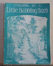 Standing By A Little Babbling Brook - 1926 sheet music - by A. Lord, Brewer ME
