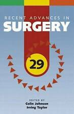 Recent Advances in Surgery 29 (Recent Advances Series) (v. 29) by Irving Taylor