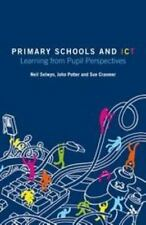 Primary Schools and ICT: Learning from pupil perspectives