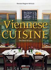 Viennese Cuisine von Renate Wagner-Wittula (2013, Gebundene Ausgabe)