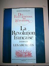 LA REVOLUTION FRANCAISE # Archives Nationales - La Documentation Française 1988