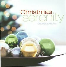 Christmas Serenity by George Carlaw (CD, 2008, Reflections)