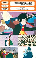FICHE CINEMA FILM Great Britain LE SOUS-MARIN JAUNE - YELLOW SUBMARINE Dunning