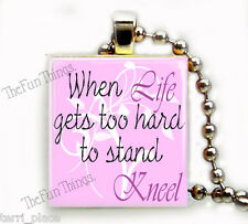 When Life Gets Hard Scrabble Tile Pendant Necklace Charm Inspirational Saying