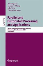 Parallel and Distributed Processing and Applications: Second International Sympo