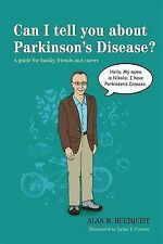 Can I Tell You About Parkinson's Disease?: A Guide for Family, Friends, and Care