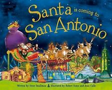 Santa Is Coming to San Antonio by Steve Smallman (2015, Picture Book)