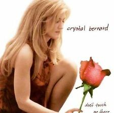 Crystal Bernard/Dont Touch Me There