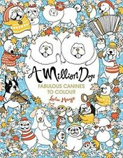 A Million Dogs (Colouring Books) - 1782435875