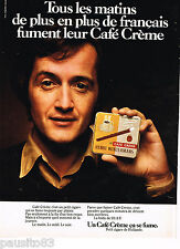 PUBLICITE ADVERTISING 065  1976  CAFE CREME    cigares HENRI WINTERMANS