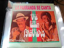 SINGLE THE LATIN BROTHERS - LA PARRANDA SE CANTA - FONOMUSIC SPAIN 1991 VG+