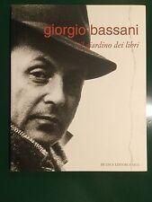 GIORGIO BASSANI - IL GIARDINO DEI LIBRI catalogo con molte fotografie