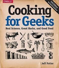 Cooking for Geeks:Real Science,Great Cooks by Jeff Potter (Paperback) Oct29,2015