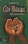 HRW Library: THE CLAY MARBLE WCONN