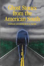 GHOST STORIES FROM THE AMERICAN SOUTH (1985) 1st ed Paperback Like NEW!