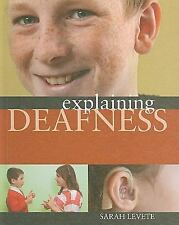 Explaining Deafness