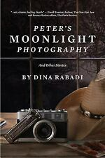 Peter's Moonlight Photography and Other Stories by Dina Rabadi (2015, Paperback)