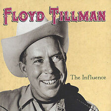 "Floyd Tillman ""The Influence"" CD with Merle Haggard, Willie Nelson, George Jones"