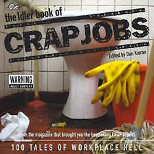 Dan Kieran, The Idler Crap Jobs Very Good Book