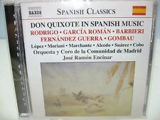 DON QUIXOTE IN SPANISH MUSIC, Madrid Chorus & Orchestra/Jose R Encinar Naxos NEW