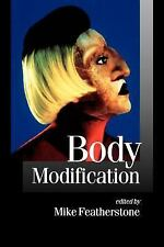 Body Modification (Published in association with Theory, Culture & Society)