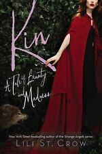 Tales of Beauty and Madness Ser.: Kin by Lili St. Crow (2015, Paperback)