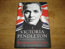 Team GB VICTORIA PENDLETON Signed  copy first edition.BETWEEN The LINES