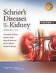 Schrier's Diseases of the Kidney by Eric G. Neilson, Bruce A. Molitoris,...