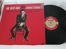 JOHNNY CYMBAL..MR. BASS MAN ORG RARE '63 WHITE LABEL PROMO! POP-ROCK EX!