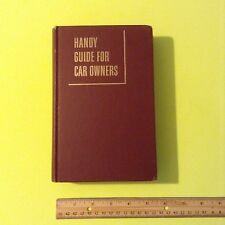 1953 Vintage Handy Guide For Car Owners 1st Edition Frank Mitchell Book