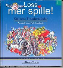 Loss mer spille! Kölsche Theaterstücke Reihe Kölsch-Edition Neu (OVP)