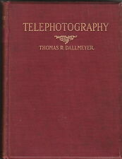 TELEPHOTOGRAPHY ~ DALLMEYER ~ FIRST AMERICAN EDITION - 1899