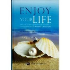 Enjoy Your Life (IIPH) By Dr. Muhammad 'Abdur-Rahmân al-'Areefy Enjoy Doctor