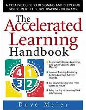 The Accelerated Learning Handbook: A Creative Guide to Designing an...  BOOK NEW