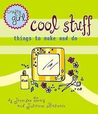 Crafty Girl: Cool Stuff, Julianne Balmain, Jennifer Traig, 0811829456, Book, Goo