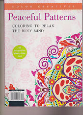 COLOR CREATIVES MAGAZINE 2015, Coloring to Relax the Busy Mind PEACEFUL PATTERNS