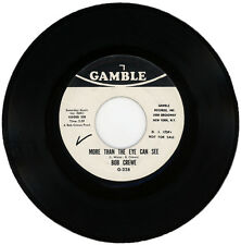 "BOB CREWE  ""MORE THAN THE EYE CAN SEE c/w HEARTACHES"" DEMO NORTHERN SOUL LISTEN!"