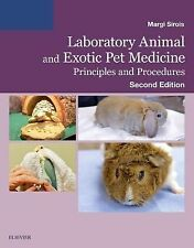 Laboratory Animal and Exotic Pet Medicine : Principles and Procedures 2e 2016