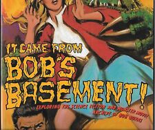 IT CAME FROM BOB'S BASEMENT SC BOOK (FN) BOB BURNS, FAMOUS MONSTERS