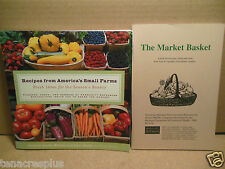 LOT Recipes from America's Small Farms~The Market Basket~Farmers Seasonal Eating