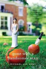 Teeny Templeton Mysteries Ser.: Gone with a Handsomer Man 1 by Michael Lee...