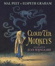 Cloud Tea Monkeys by Mal Peet and Elspeth Graham (2010, Hardcover)