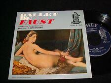 "FAUST°BALLET DE..  E. LINDENBERG  45 Rpm, 7"" Vinyl~France Pressing~150.007 B"