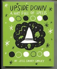 Upside Down A Hat Full Of Spells 1 GN Top Shelf 2015 NM 9.8 Jess Smart Smiley